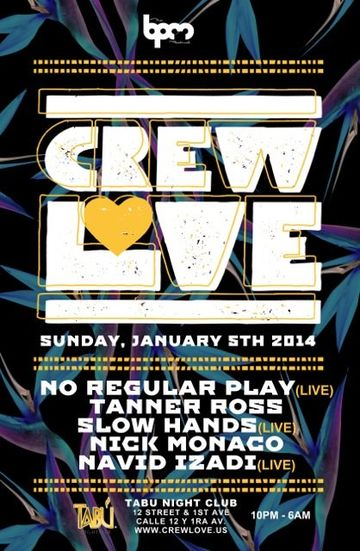 2014-01-05 - Crew Love @ Tabu, The BPM Festival.jpg