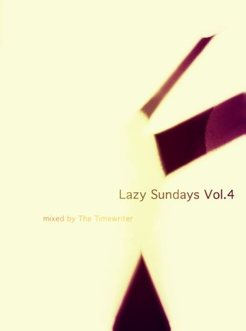 2014-02-27 - The Timewriter - Lazy Sundays Vol.4.jpg