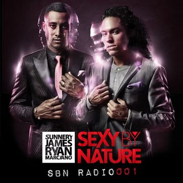 2014-06-06 - Sunnery James & Ryan Marciano - Sexy By Nature 001.jpg