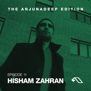 2014-07-24 - Hisham Zahran - The Anjunadeep Edition 11.jpg