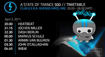 2011-04-02 - A State Of Trance 500 (Timetable - Club G.E.B.A, Buenos Aires, ARG).jpg