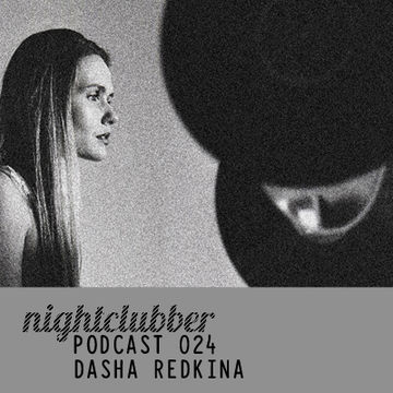 2011-09 - Dasha Redkina - Nightclubber.ro Podcast 024.jpg
