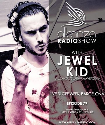 2013-06-27 - Jewel Kid - Alleanza Radio Show 79.jpg