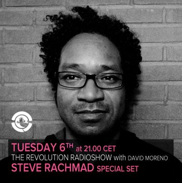 2013-08-06 - Steve Rachmad - The Revolution Radio Show, Ibiza Global Radio.jpg
