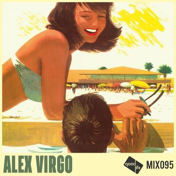 2018-09-03 - Alex Virgo - Good Life Mix 095.jpg