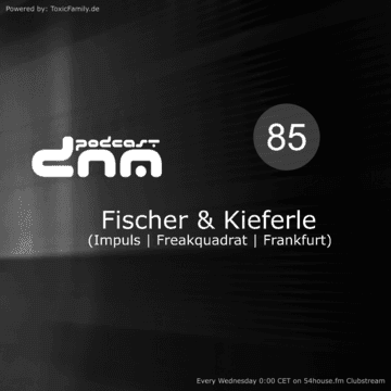 2018-10-17 - Fischer & Kieferle - Digital Night Music Podcast 085.png