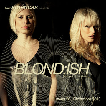 2013-12-26 - Blondish @ Bar Americas.jpg