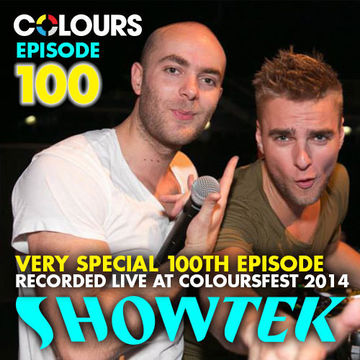 2014-07-29 - Showtek - Colours Radio Podcast 100.jpg