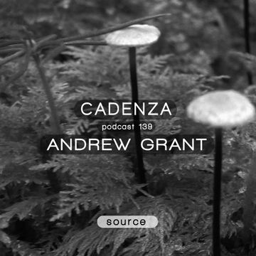 2014-10-22 - Andrew Grant - Cadenza Podcast 139 - Source.jpg