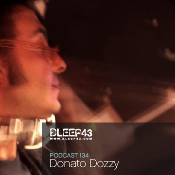 2009-04-29 - Donato Dozzy - Bleep43 Podcast 134.png
