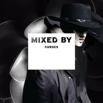 2014-01-24 - Curses - Mixed By.jpg