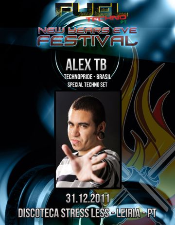 2011-12-31 - Alex TB @ Fuel Techno Pt New Years Eve Festival, StressLess.jpg