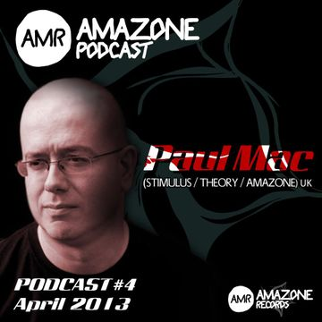 2013-04-26 - Paul Mac - Amazone Podcast 04.jpg