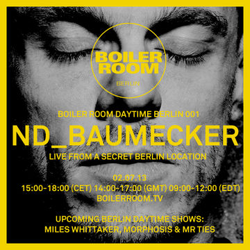 2013-07-02 - nd baumecker @ Boiler Room Daytime Berlin 001.jpg