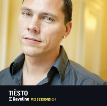 2009-01-01 - Tiësto - Raveline Mix Sessions 004 -1.jpg