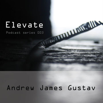 2014-05-10 - Andrew James Gustav - Elevate Podcast 03.jpg