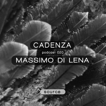 2012-05-16 - Massimo Di Lena - Cadenza Podcast 020 - Source.jpg