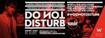 2012-11-14 - W Hotels Worldwide & Boiler Room Presents Do Not Disturb, W London.jpg