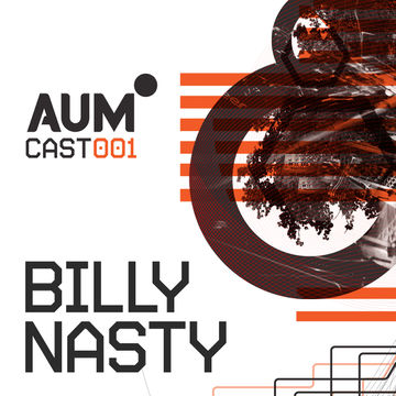 2013-02-10 - Billy Nasty - AUMcast 001.jpg