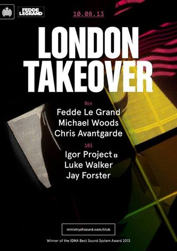 2013-08-10 - London Takeover, Ministry Of Sound.jpg