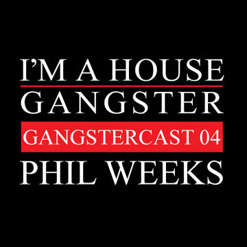 2013-02-02 - Phil Weeks - Gangstercast 04.jpg