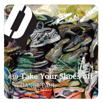 2010-02-28 - Daniel Paul - Take Your Shoes Off - Deeprhythms Guest Mix 39.png