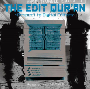2011-03-18 - Nonsectradicals - The Edit Quran - Respect To The Original Edit.jpg