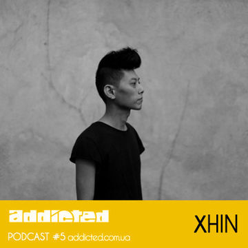 2012-03-18 - Xhin - Addicted Podcast 5.jpg