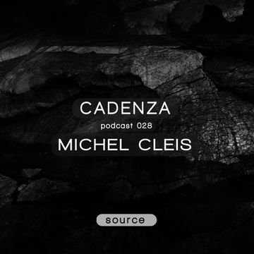 2012-07-16 - Michel Cleis - Cadenza Podcast 028 - Source.jpg
