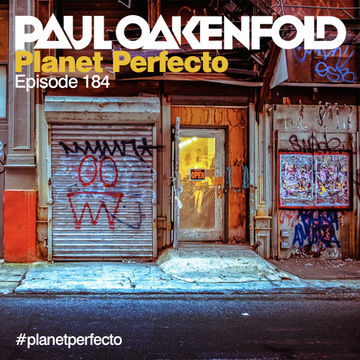 2014-05-12 - Paul Oakenfold - Planet Perfecto 184, DI.FM.jpg
