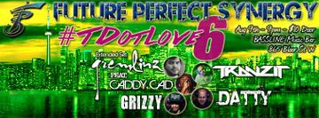 2014-08-09 - Future Perfect Synergy - TDotLove 6, Bassline Music Bar.jpg