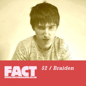 2009-05-29 - Braiden - FACT Mix 52.jpg