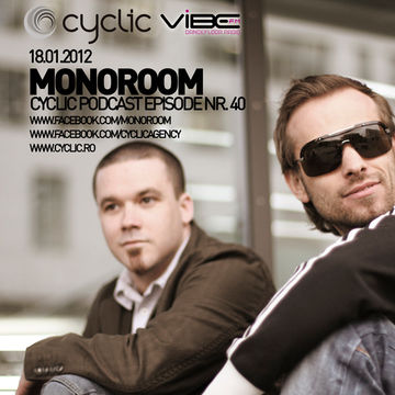 2012-01-18 - Monoroom - Cyclic Podcast 40.jpg