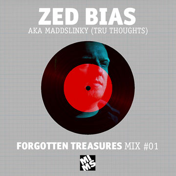 2012-09-19 - Zed Bias - MIMS Forgotten Treasures Mix 01.jpg