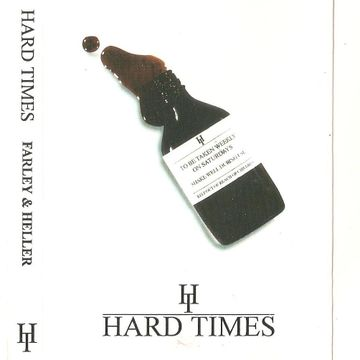 Copy of Hard Times - Farley & Heller.jpg