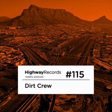 2013-05-27 - Dirt Crew - Highway Podcast 115.jpg