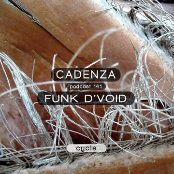 2014-11-05 - Funk D'Void - Cadenza Podcast 141 - Cycle.jpg