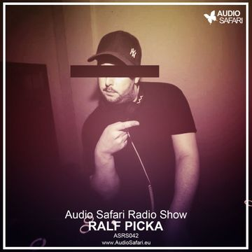 2015-06-01 - Ralf Picka - Audio Safari Radio Show 042.jpg