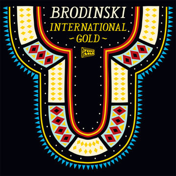 2010-10-28 - Brodinski - International Gold (Foolcast 019).jpg