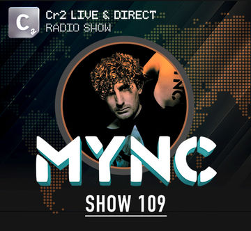 2013-04-22 - MYNC, Lazy Rich - Cr2 Live & Direct Radio Show 109.jpg