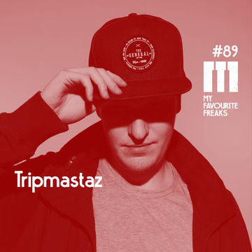 2014-10-29 - Tripmastaz - My Favourite Freaks Podcast 89.jpg