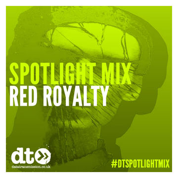 2014-11-28 - Red Royalty - Data Transmission Spotlight Mix.jpg