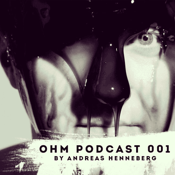 2013-08-13 - Andreas Henneberg - Ohm Podcast 001.png