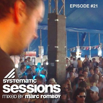 2009 - Marc Romboy - Systematic Session 021.jpg