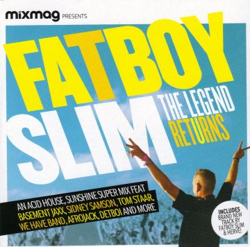 2010-06-17 - Fatboy Slim - Mixmag Pres. The Legend Returns Mix.jpg