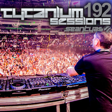 2013-04-08 - Sean Tyas - Tytanium Sessions 192.jpg