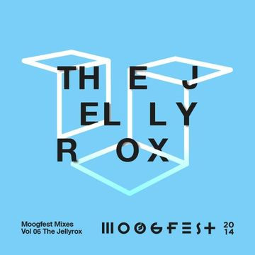 2014-02-13 - The Jellyrox - Moogfest Mixes Volume 06.jpg