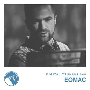2014-07-29 - Eomac - Digital Tsunami Podcast 040.jpg