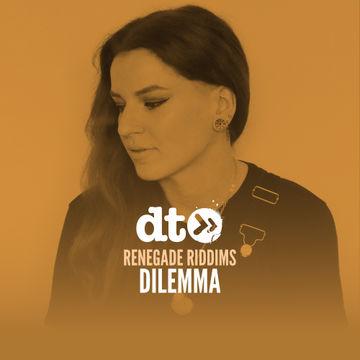 2019-04-09 - Dilemma - Data Transmission Renegade Riddims