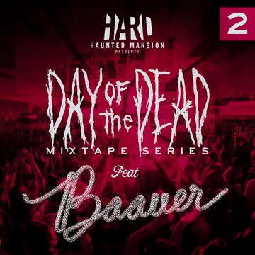 2012-09-12 - Baauer - Day Of The Dead Mixtape 2.png